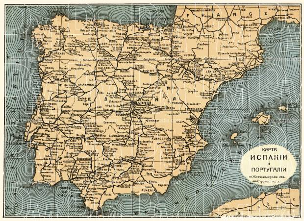 Spain on the general map of the Iberian Peninsula (Spain and Portugal map with legend in Russian), 1900. Use the zooming tool to explore in higher level of detail. Obtain as a quality print or high resolution image